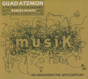 Gilad Atzmon - Musik