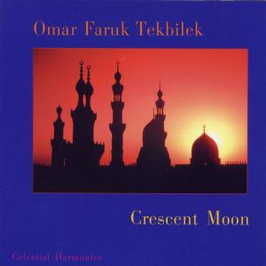 Omar Faruk Tekbilek - Crescent Moon