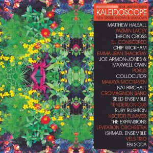 Kaleidoscope. New Spirits Known and Unknown