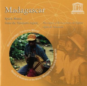 Madagascar. Spirit Music From the Tamatave Region