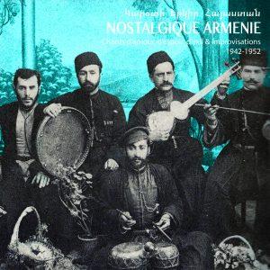 Nostalgique Arménie