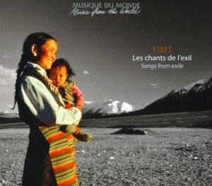 Tibet. Les chants de l'exil