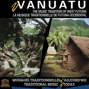 Vanuatu. The Music Tradition of West Futuna